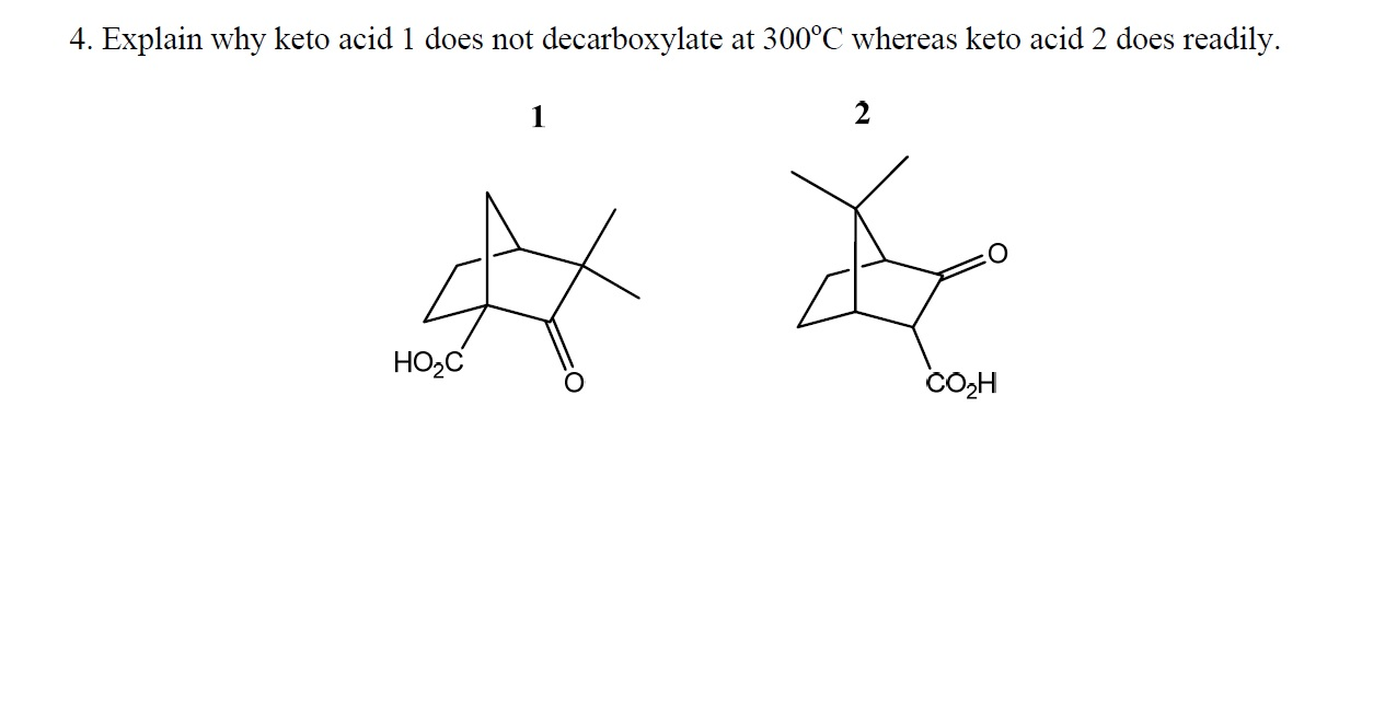 Explain why keto acid 1 does not decarboxylate at