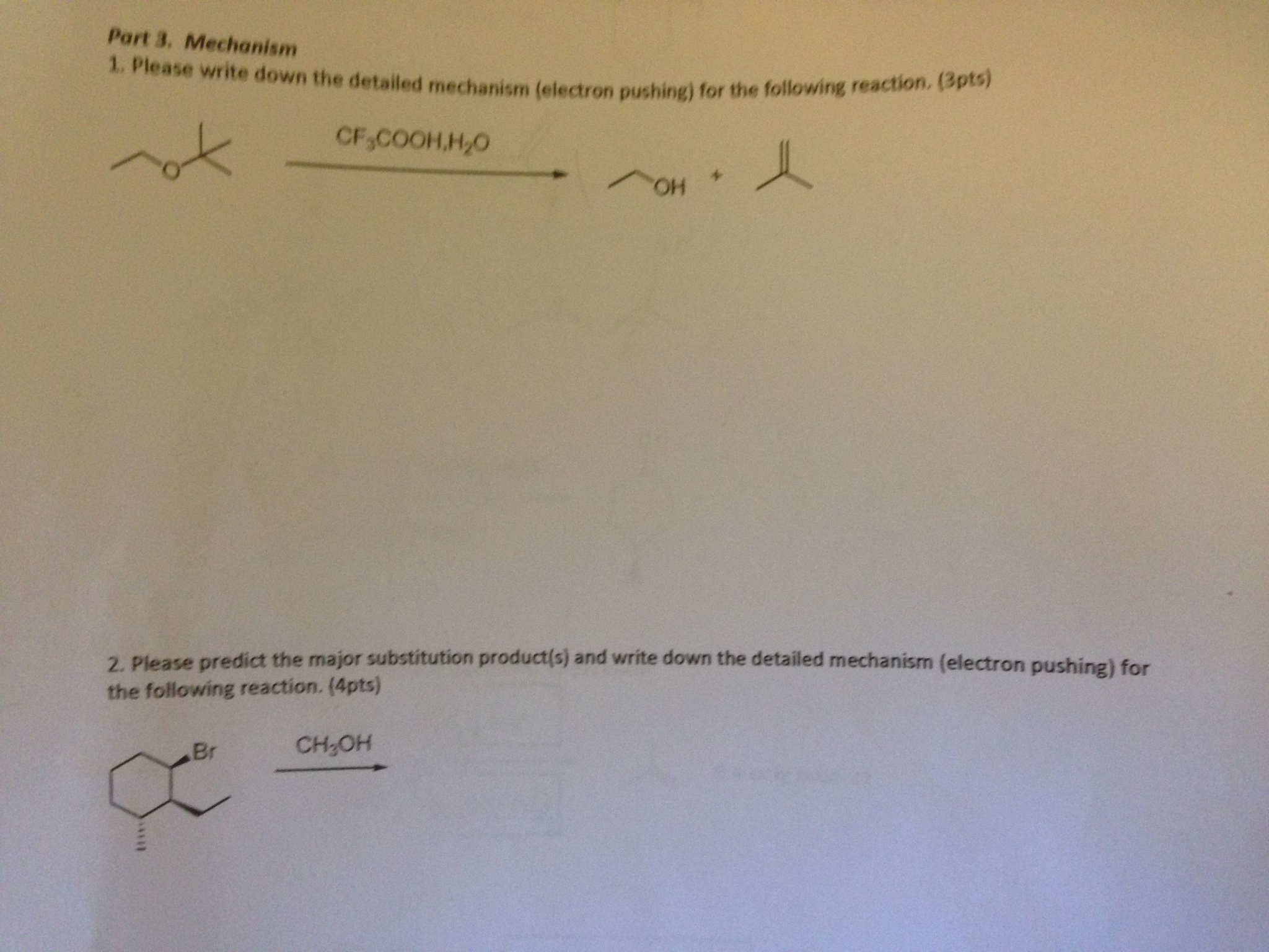 Please help with these organic chemistry problems.