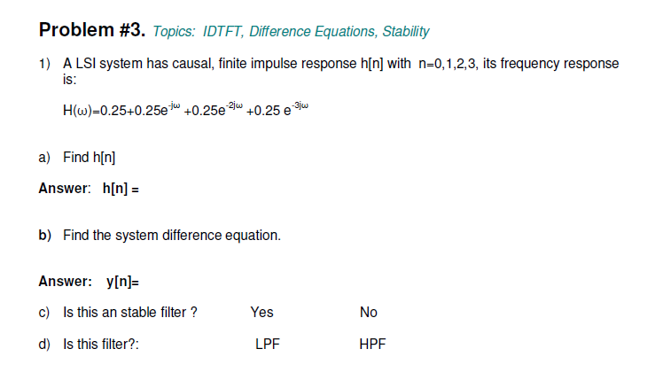 Topics: IDTFT, Difference Equations, Stability A
