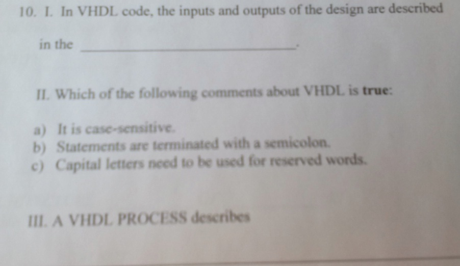 In VHDL code, the inputs and outputs of the design
