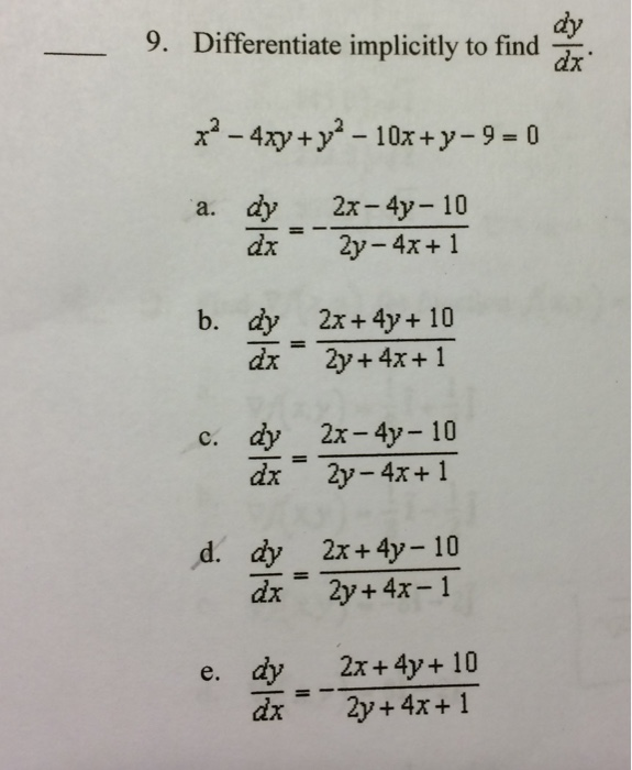 Solved: Differentiate Implicitly To Find Dy/dx X^2-4xy + Y ...