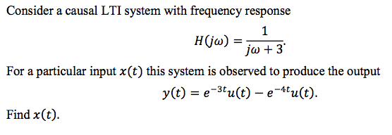 Consider a causal LTI system with frequency respon