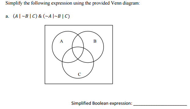 Simplify the following expression using the provid chegg question simplify the following expression using the provided venn diagram simplified boolean expression ccuart Choice Image