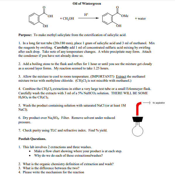 synthesis of salicylic acid from wintergreen Synthesis of aspirin: how to prepare oil of  the basic conditions in the small intestine break down the asa to yield salicylic acid,  synthesis of wintergreen 1.