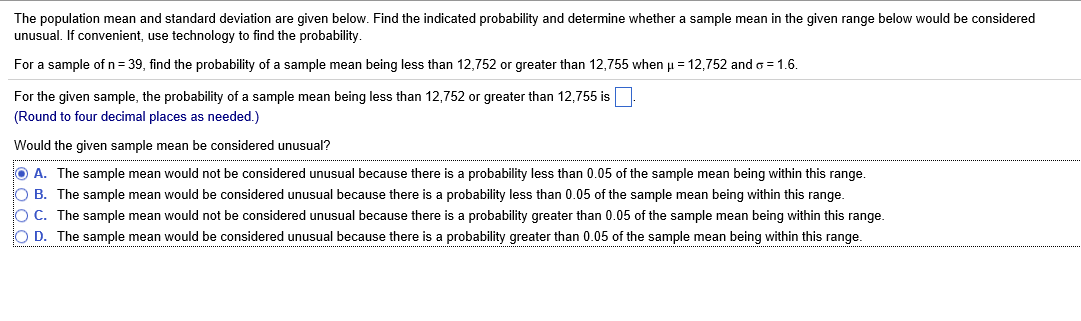 The Population Mean And Standard Deviation Are Giv... | Chegg.com