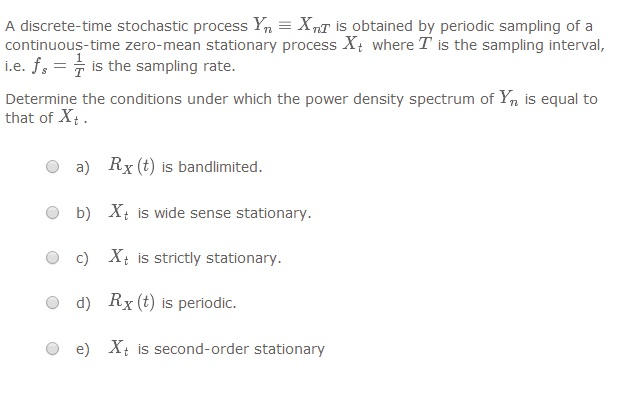 A discrete-time stochastic process Yn = XnT is obt