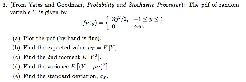 (From Yates and Goodman, Probability and Stochasti