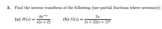 Find the inverse transform of the following (use p