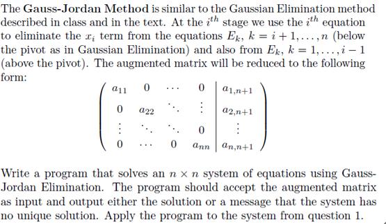 The Gauss-Jordan Method Is Similar To The Gaussian... | Chegg.com