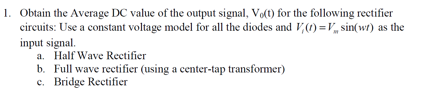 Obtain the Average DC value of the output signal,