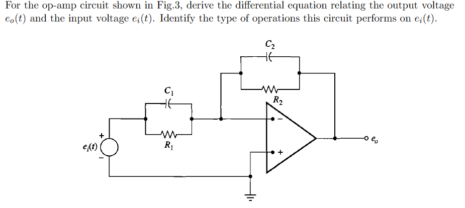 For the op-amp circuit shown in Fig.3, derive the