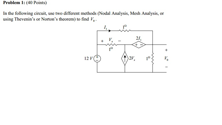 In the following circuit, use two different method