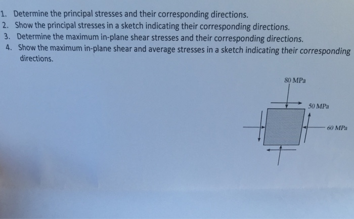 1. Determine the principal stresses and their corr