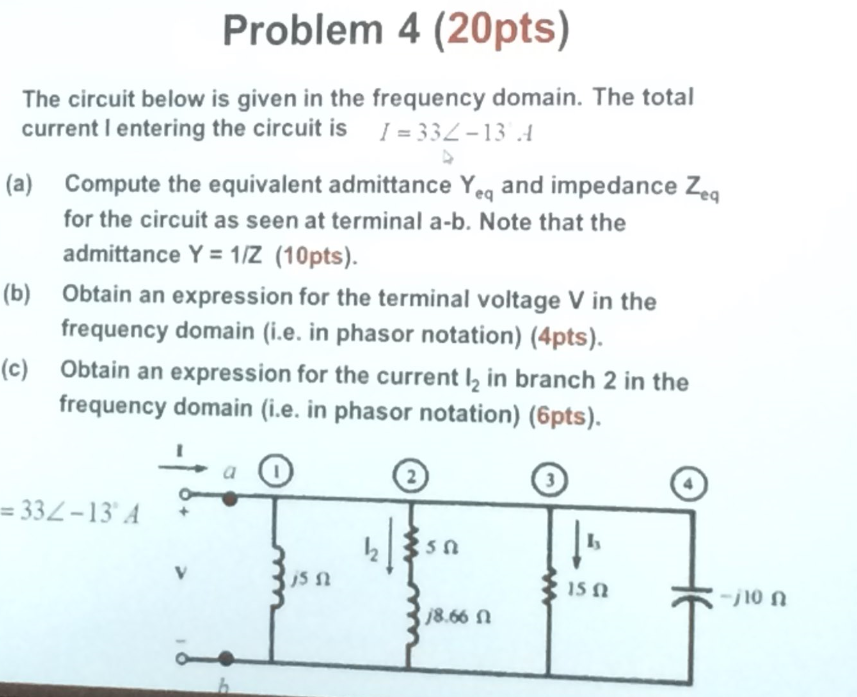 The circuit below is given in the frequency domain