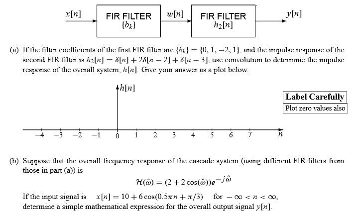 If the filter coefficients of the first FIR filter
