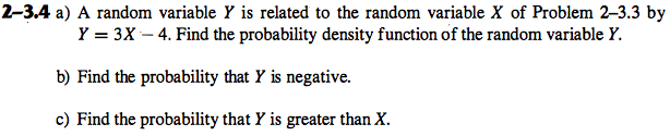 A random variable Y is related to the random vari