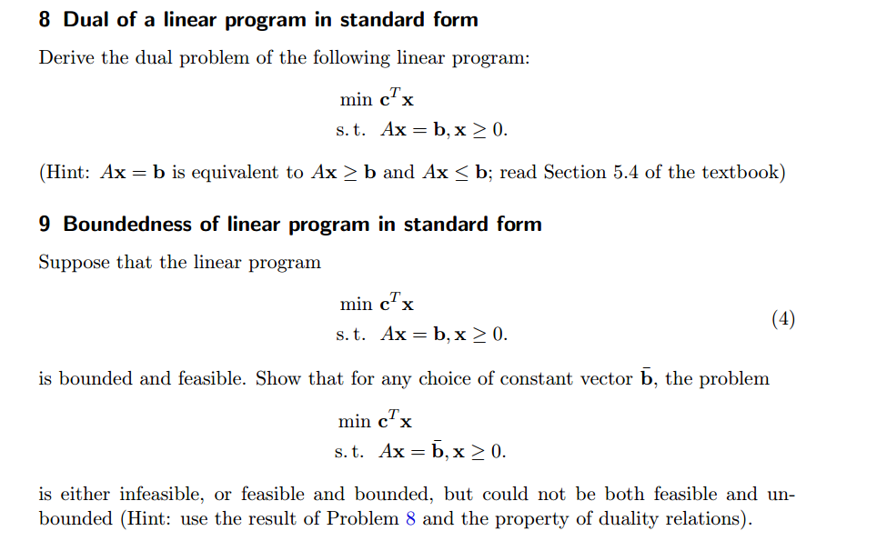 Dual Of A Linear Program In Standard Form Derive T Chegg
