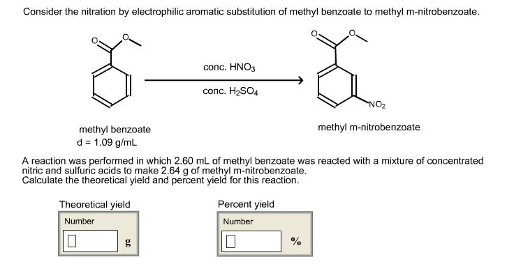nitration of methyl benzene The general reaction for the nitration of methyl benzoate benzene rin s are constituents of numerous si nificant natural products and other #aluable or anic compounds is a #ital factor in synthesizin or anic compounds( ⁰ true meltin point of methyl m-nitro benzoate7 .