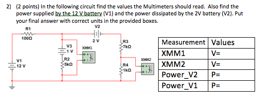 In the following circuit find the values the Multi