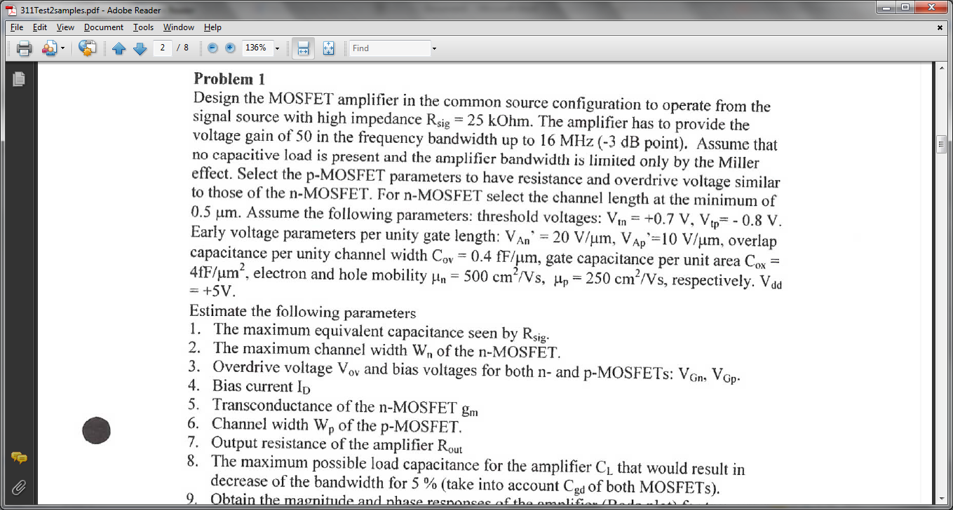 Design the MOSFET amplifier in the common source c