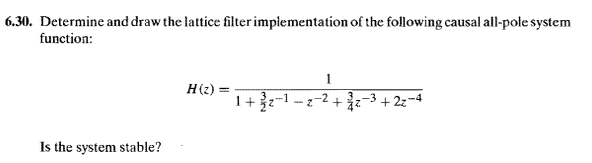 Determine and draw the lattice filter implementati