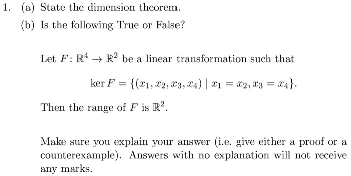 State the dimension theorem. (b) Is the following