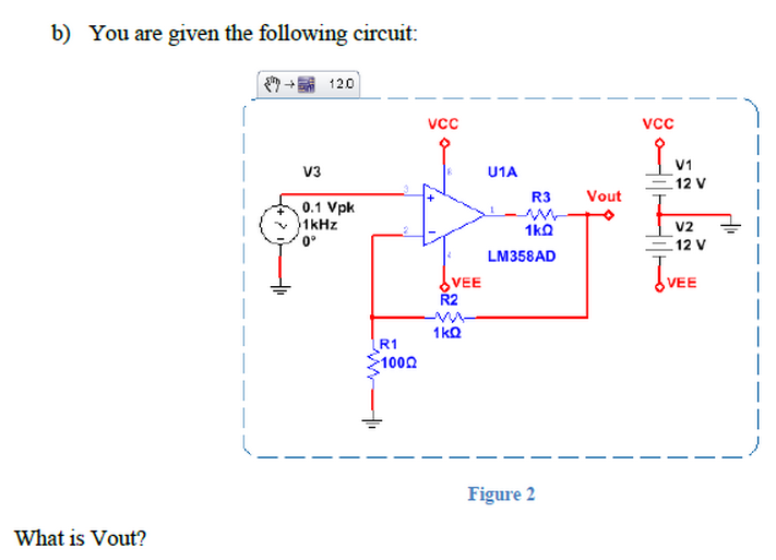 You are given the following circuit: What is Vout