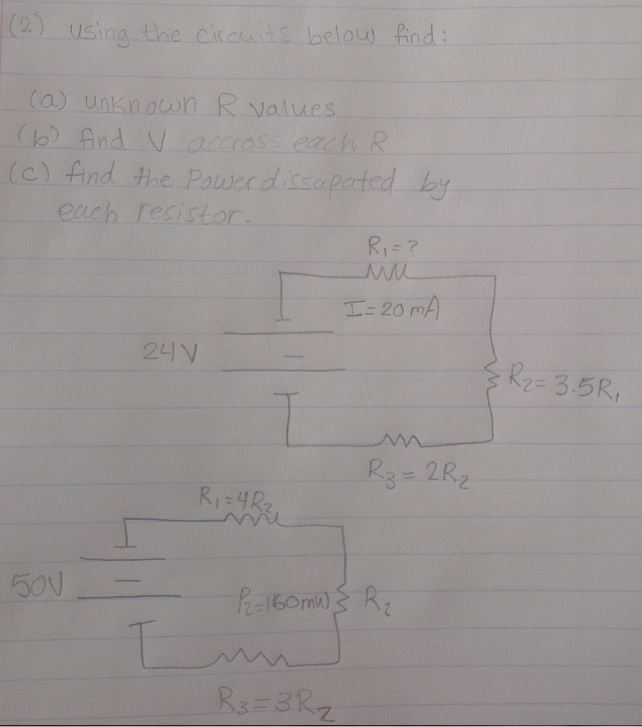 Using the circuits below find: unknown R values f