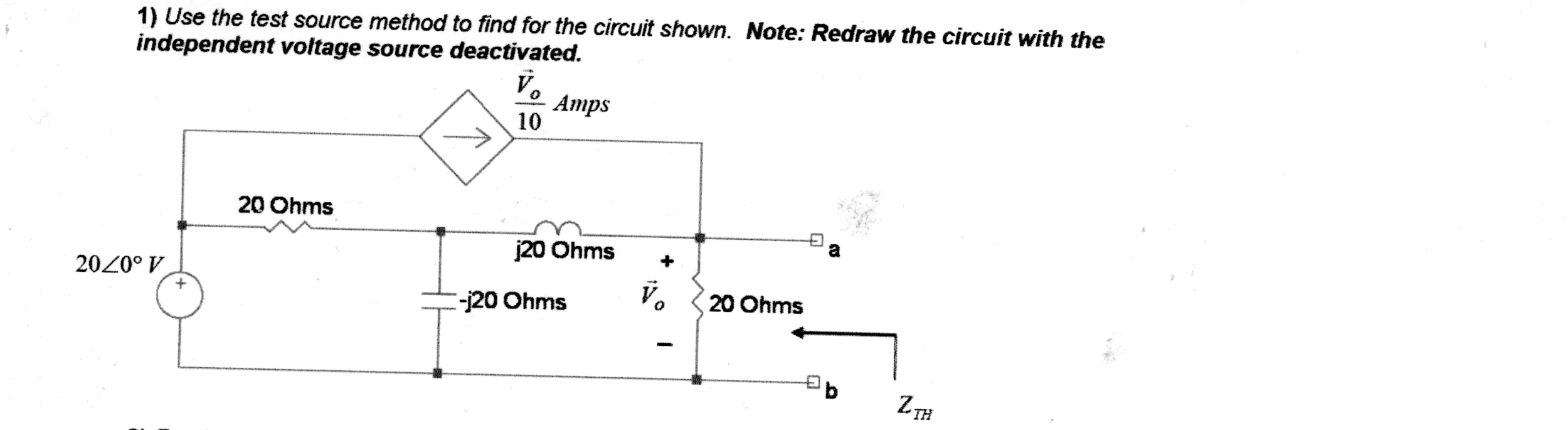 Use the test source method to find for the circuit
