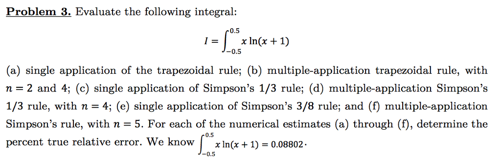 Evaluate the following integral i integral05 chegg problem 3 evaluate the following integral r 05 x lnx 1 sciox Gallery