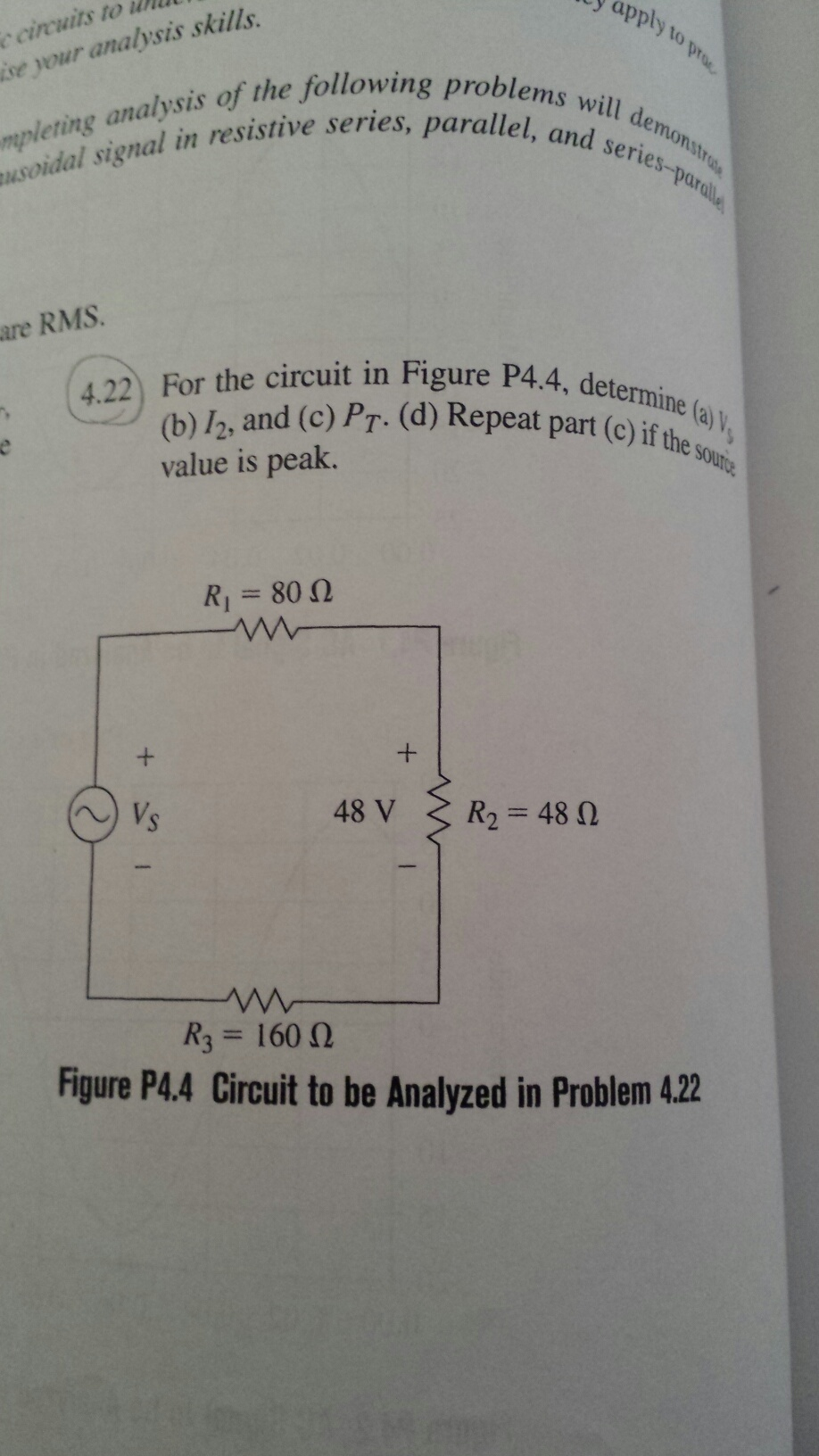 For the circuit in Figure P4.4 determine (a) VS (b
