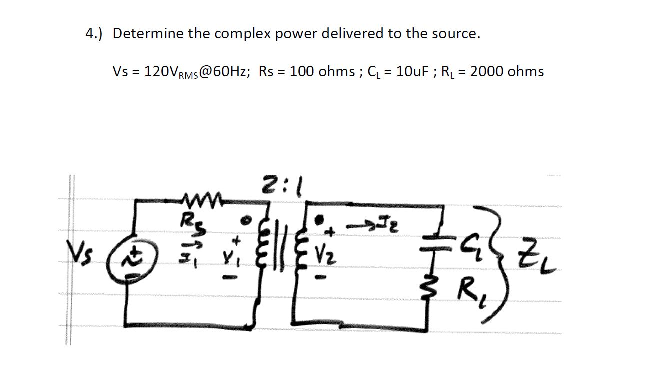 Determine the complex power delivered to the sourc