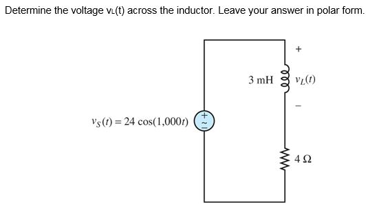 Determine The Voltage VL(t) Across The Inductor. L... | Chegg.com