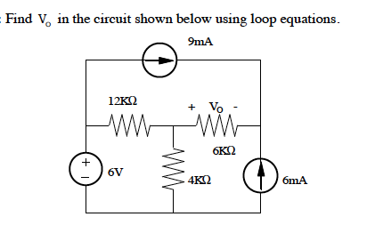 Find Vo in the circuit shown below using loop equa