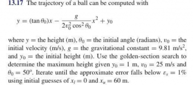 The trajectory of a ball can be computed with y =