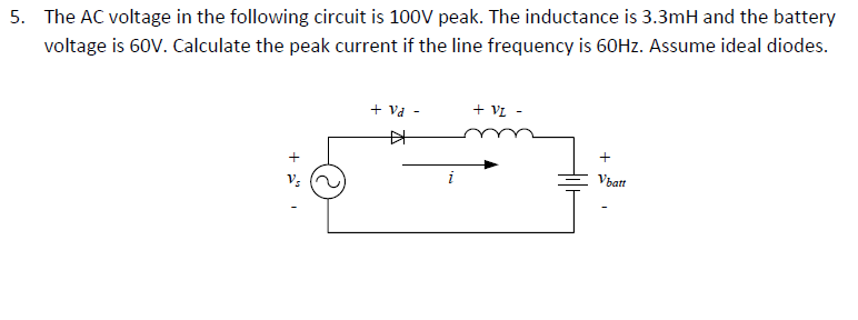 The AC voltage in the following circuit is 100V pe