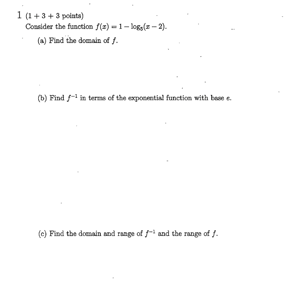 1 (1 3 3 Points Consider The Function F(z) 1 Log5 Exponential