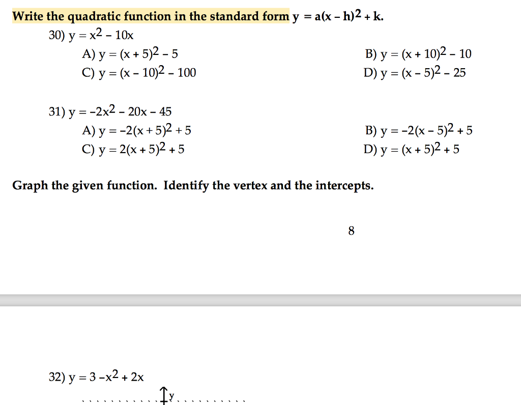 Solved write the quadratic function in the standard form write the quadratic function in the standard form y ax h falaconquin