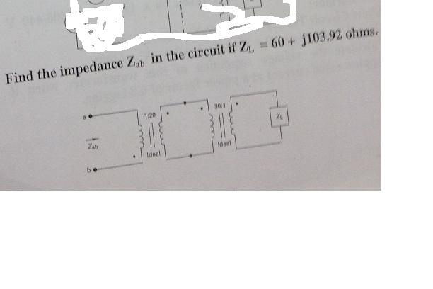 Find the impedance Zab in the circuit if ZL = 60 +