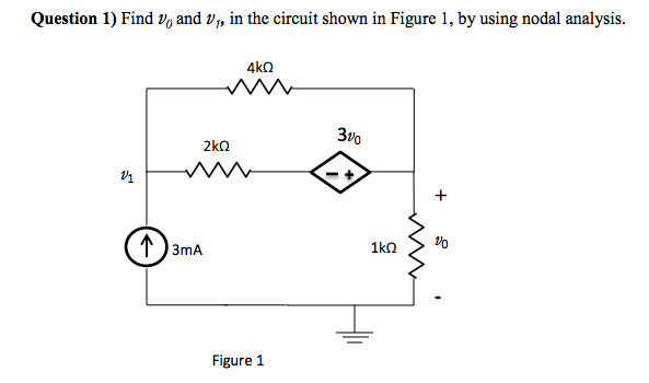 solved  find v0 and v1  in the circuit shown in figure 1