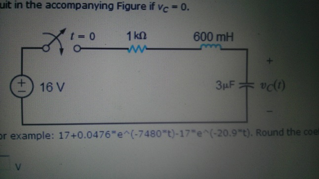 Find vC(t) for t > 0 in the circuit in the accompa
