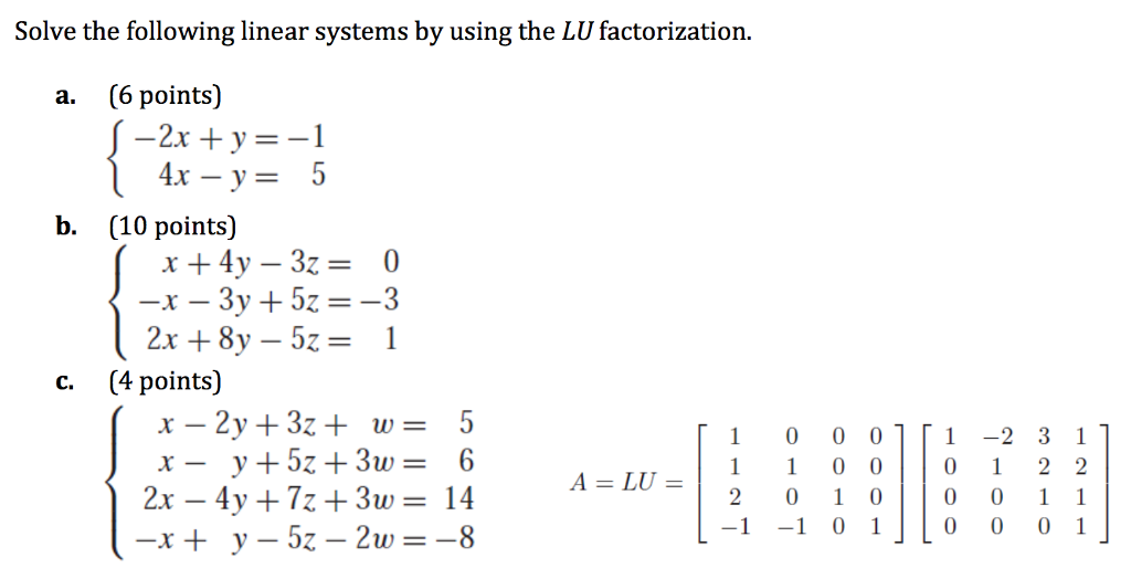 Solve The Following Linear Systems By Using The LU ...