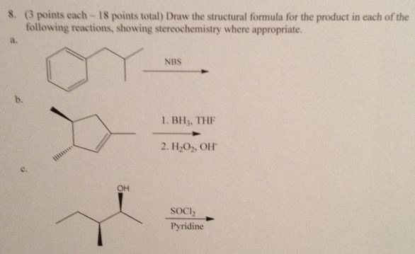 Draw the structural formula for the product in eac