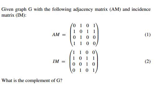Given graph G with the following adjacency matrix