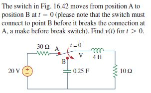 The switch in Fig. 16.42 moves from position A to