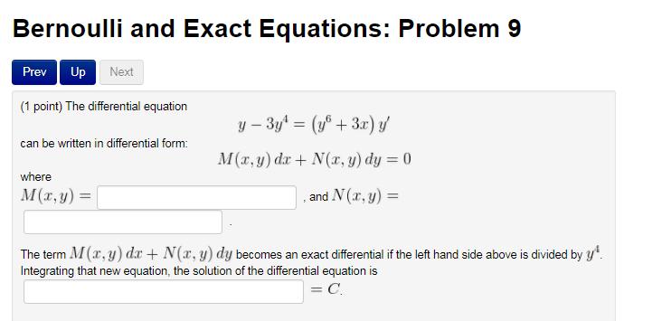 The Differential Equation Y - 3y^4 = (y^6 + 3x)y' ... | Chegg.com