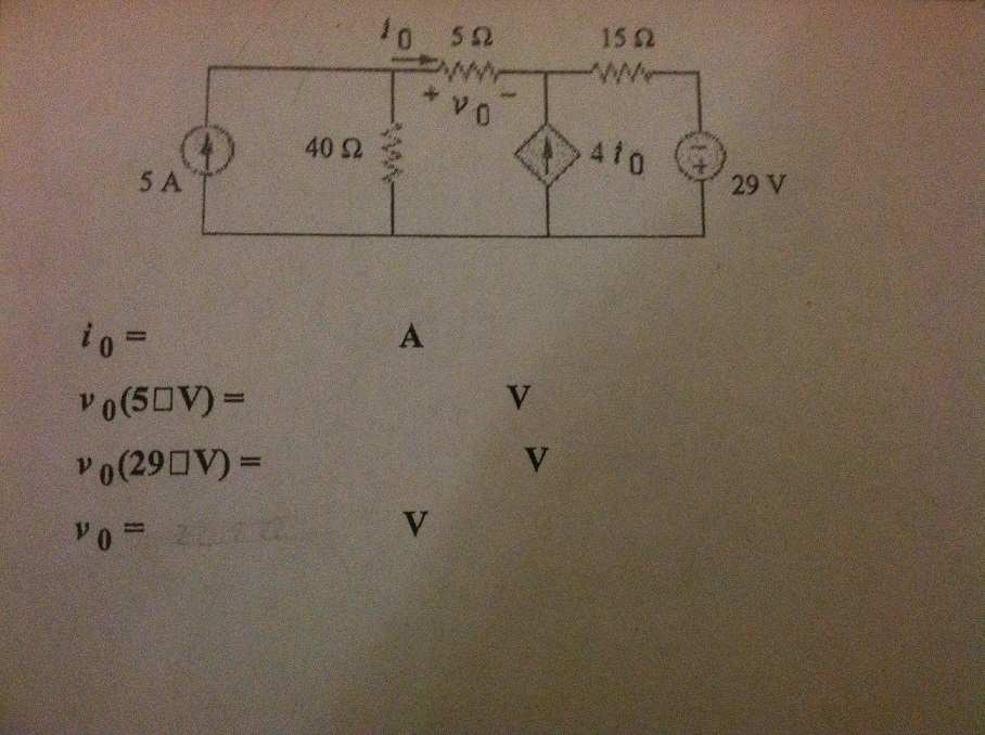 Use superposition to find v(5?V), v(29?V), v0 and