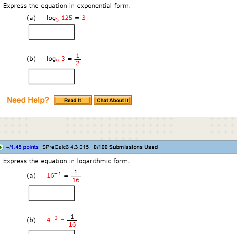 Express The Equation In Exponential Form. Express ... | Chegg.com