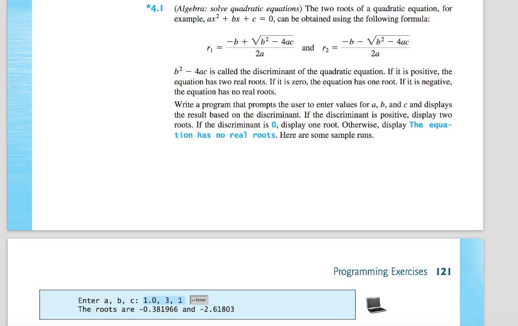 Solved: *4.1 (Algebra: Solve Quadratic Equations) The Two ...