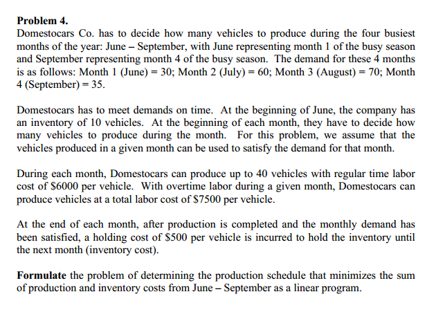 Domestocars Co. has to decide how many vehicles to